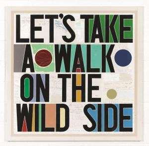 'Let's take a walk on the wild side' by David Spiller 2013 148x148cm. Portland Gallery